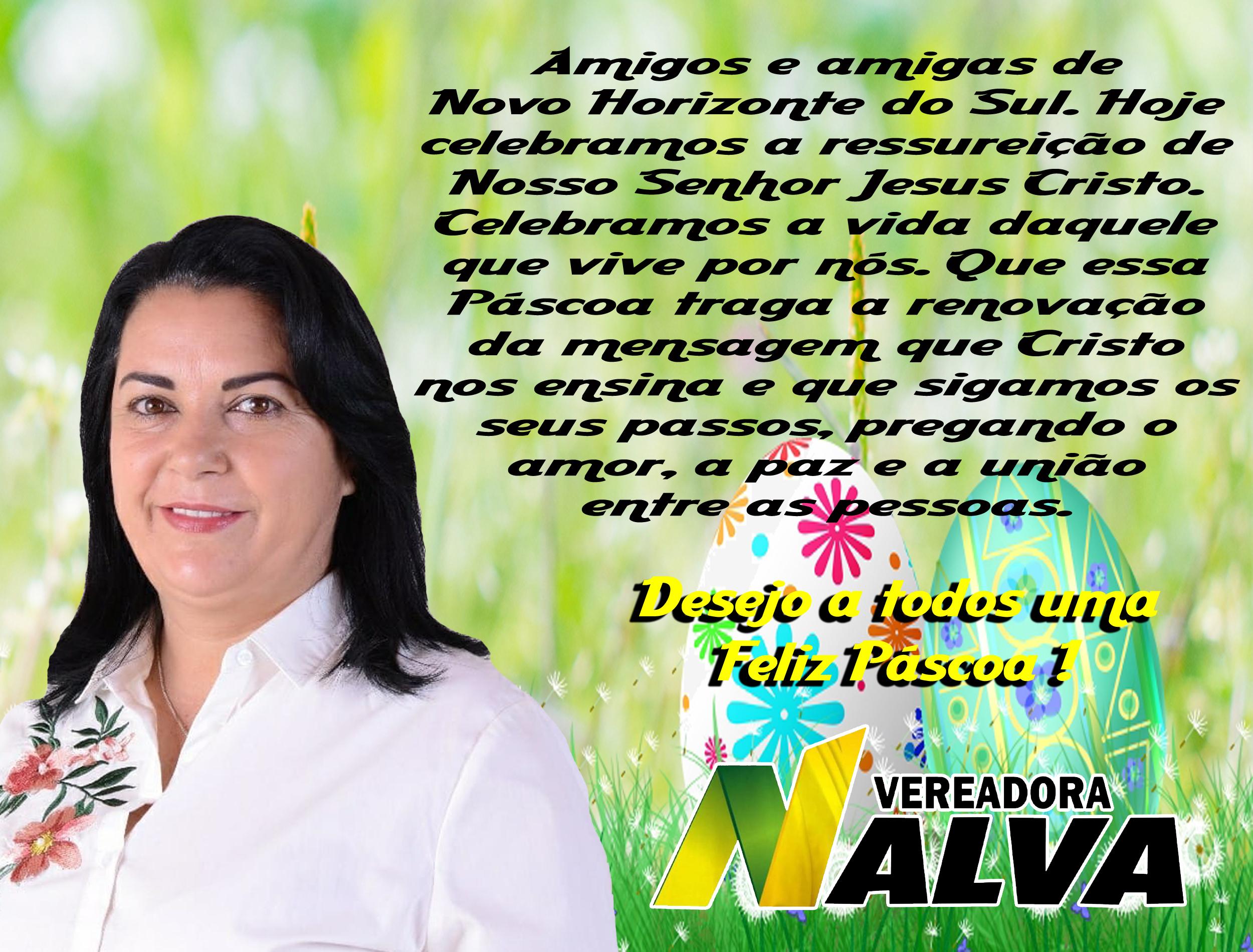 Mensagem de Pascoa da Vereadora Nalva a todos Novo Horizontinos